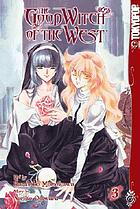The good witch of the west. Volume 3