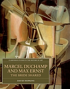 Marcel Duchamp and Max Ernst : the bride shared