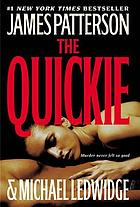 The quickie : a novel