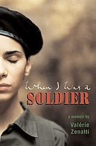 When I was a soldier : a memoir