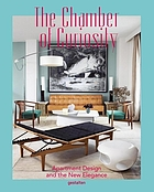 The chamber of curiosity : apartment design and the new elegance