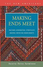 Making Ends Meet: Income-Generating Strategies among Mexican Immigrants cover image