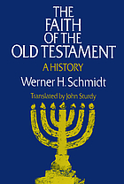 The faith of the Old Testament : a history
