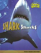 Shark snacks : food chains and webs