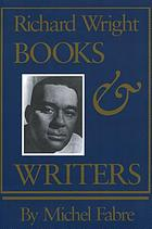 Richard Wright : books and writers