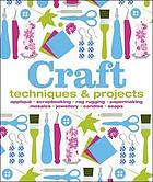 Craft : techniques & projects