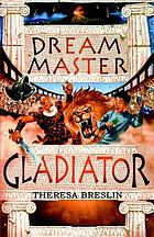 Dream Master gladiator