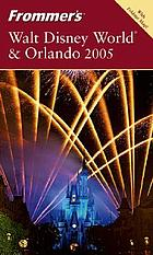 Frommer's Walt Disney World & Orlando 2006