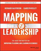 Mapping leadership : the tasks that matter for improving teaching and learning in schools