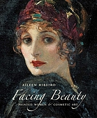 Facing beauty : painted women & cosmetic art