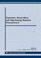 Explosion, shock wave and hypervelocity phenomena in materials II : selected peer reviewed papers from the 2nd International Symposium on Explosion, Shock Wave and Hypervelocity Phenomena (ESHP-2), 6-9 March 2007, Kumamoto, Japan