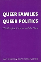 Queer families, queer politics : challenging culture and the state