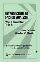 Introduction to factor analysis : what it is and how to do it