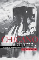 Chicano drama : performance, society, and myth