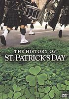 Celebrating the green : the history of St. Patrick's Day