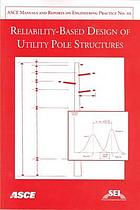 Reliability-based design of utility pole structures