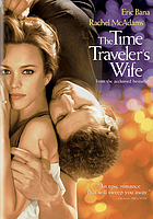 The time traveler's wife = Le temps n'est rien