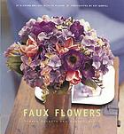 Faux flowers : simple accents and arrangements