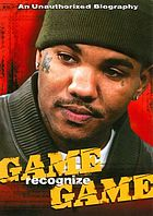 Game recognize game : an unauthorized biography