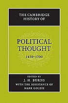 The Cambridge history of political thought : 1450-1700