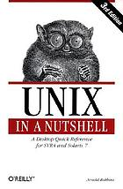 UNIX in a nutshell : a desktop quick reference for system V release 4 and Solaris 7