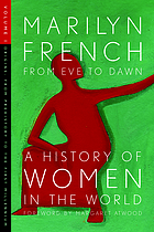 From eve to dawn. vol. 1 : a history of women