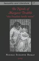 The novels of Margaret Drabble : this Freudian family nexus