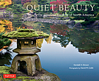 Quiet beauty : Japanese gardens of North America