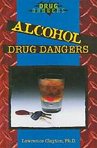 Alcohol drug dangers