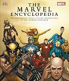 The Marvel Comics encyclopedia : the complete guide to the characters of the Marvel universe.