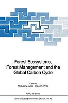 Forest ecosystems, forest management, and the global carbon cycle