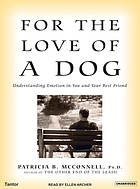 For the love of a dog : understanding emotion in you and your best friend