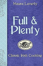 Full & plenty : classic Irish cooking