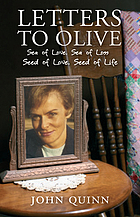 Letters to Olive : Sea of Love, Sea of Loss ; Seed of Love, Seed of Life.