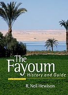 The Fayoum : history and guide