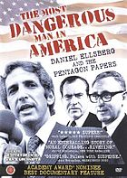 The most dangerous man in America : Daniel Ellsberg and the Pentagon papers
