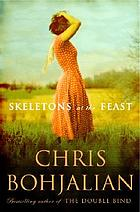 Skeletons at the feast : a novel