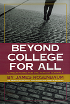 Beyond college for all : career paths for the forgotten half