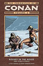 The chronicles of Conan. Vol. 2, Rogues in the house and other stories
