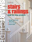 Stairs & railings : step-by-step projects