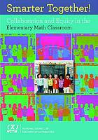 Smarter together! : collaboration and equity in elementary math classroom