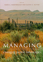 Managing changing prairie landscapes