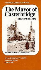 The mayor of Casterbridge : an authoritative text, backgrounds criticism