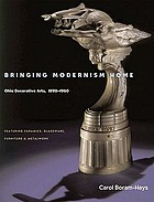 Bringing modernism home : Ohio decorative arts, 1890-1960