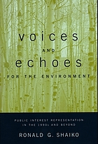 Voices and echoes for the environment : public interest representation in the 1990s and beyond