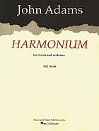 Harmonium : for chorus and orchestra