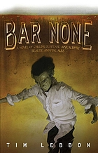 Bar None : a novel of chilling suspense apocalyptic beauty, and fine ales