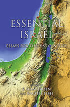 Essential Israel : essays for the 21st century