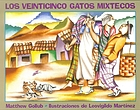Los veinticinco gatos mixtecos