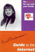 Carol Vorderman's guide to the Internet : [the Internet for you and your family]